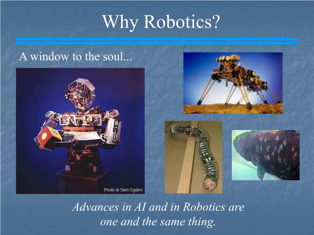 Why Robotics?