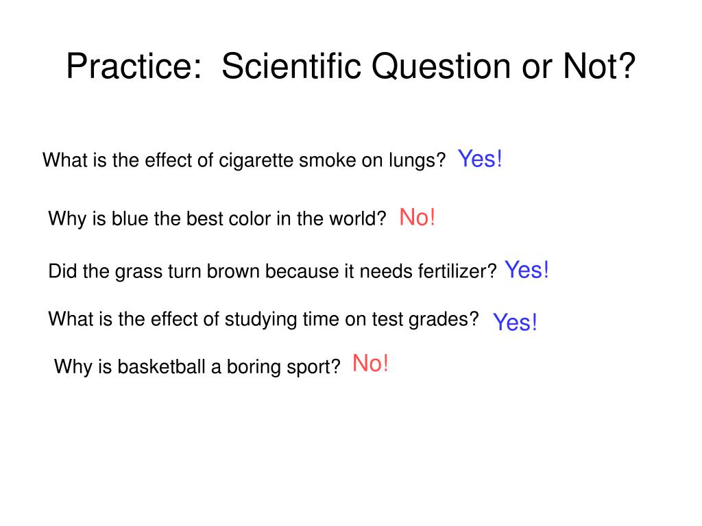 Ppt Scientific Vs Non Scientific Questions Powerpoint