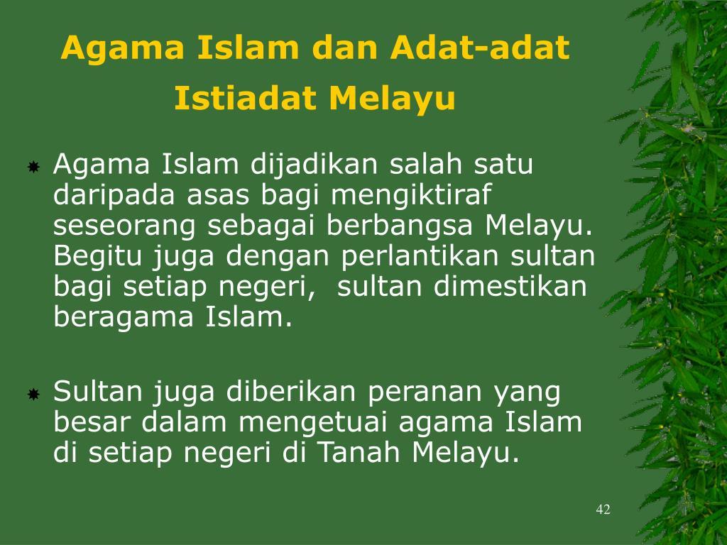 Agama Islam dan Adat-adat Istiadat Melayu