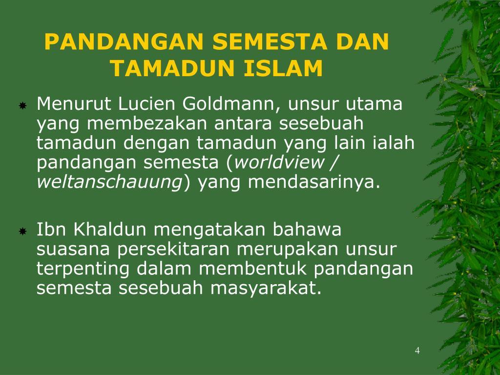 PANDANGAN SEMESTA DAN TAMADUN ISLAM