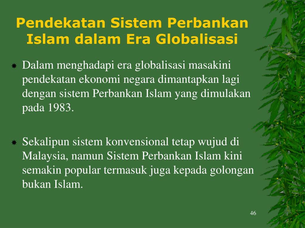 Pendekatan Sistem Perbankan Islam dalam Era Globalisasi