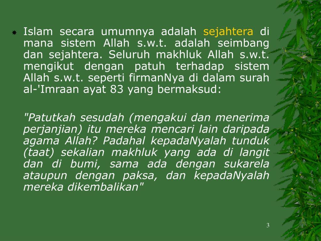 Islam secara umumnya adalah