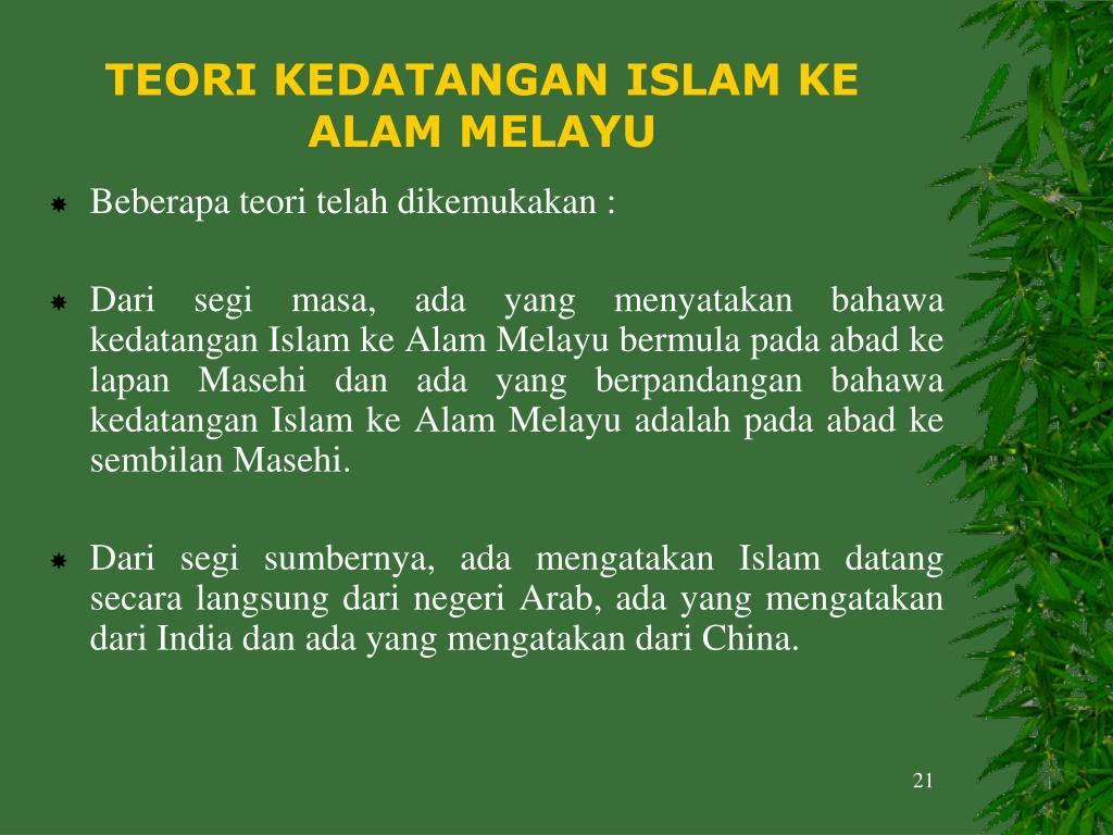 TEORI KEDATANGAN ISLAM KE ALAM MELAYU