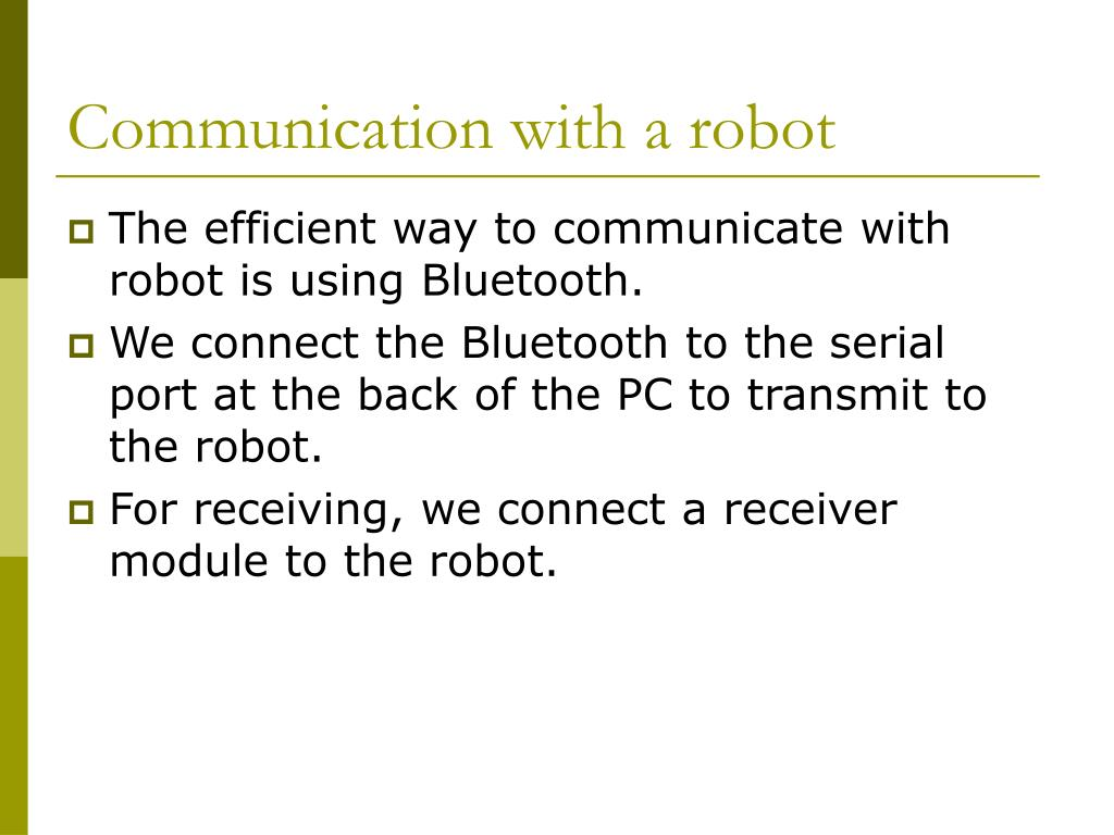 Communication with a robot