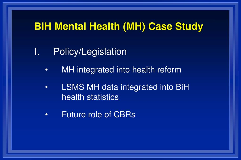 international case studies in mental health Mental health metrics – international comparison of mental  for iimhl's international mental health  will present case studies on themes.