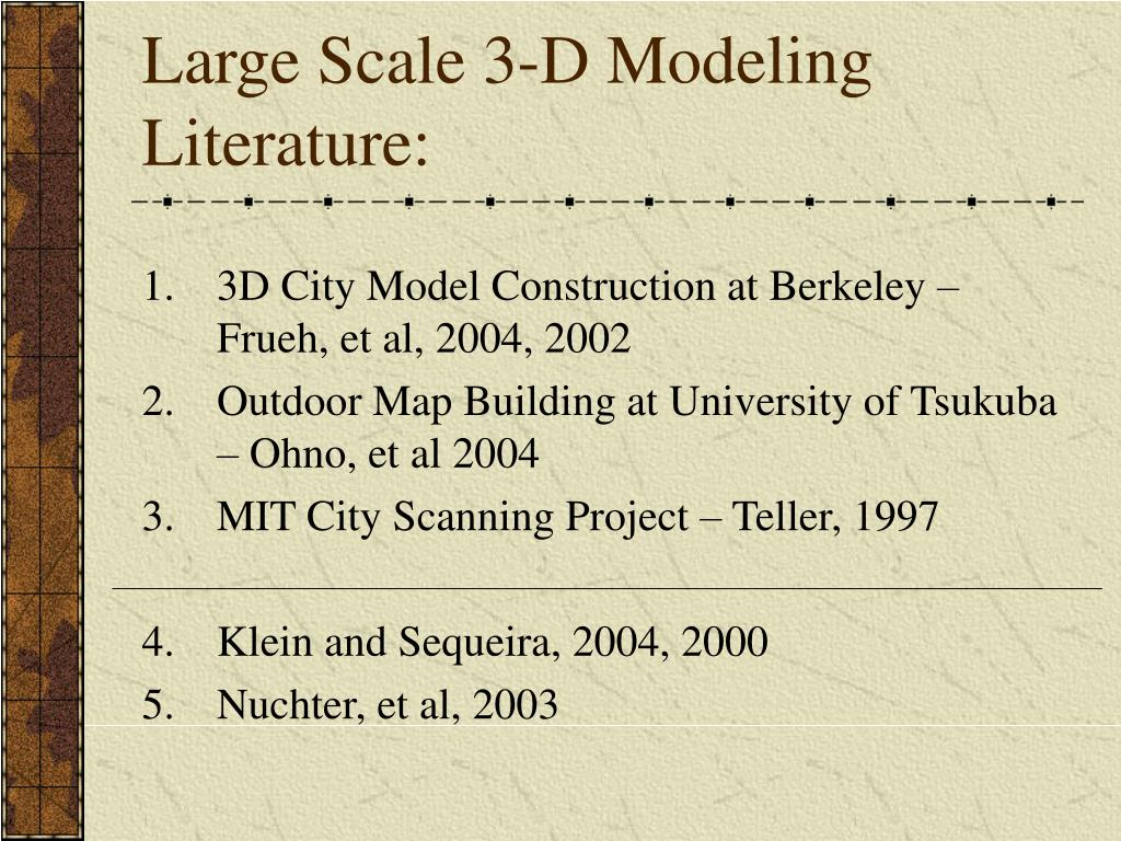 Large Scale 3-D Modeling