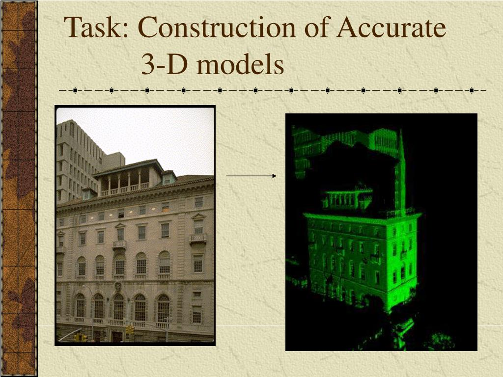 Task: Construction of Accurate