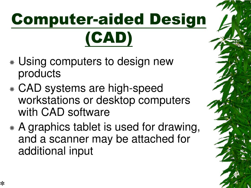 Computer-aided Design (CAD)