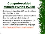 computer aided manufacturing cam