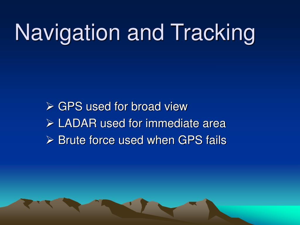 Navigation and Tracking