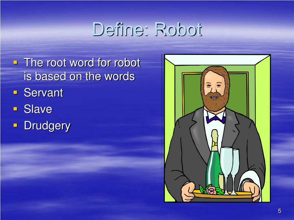 Define: Robot