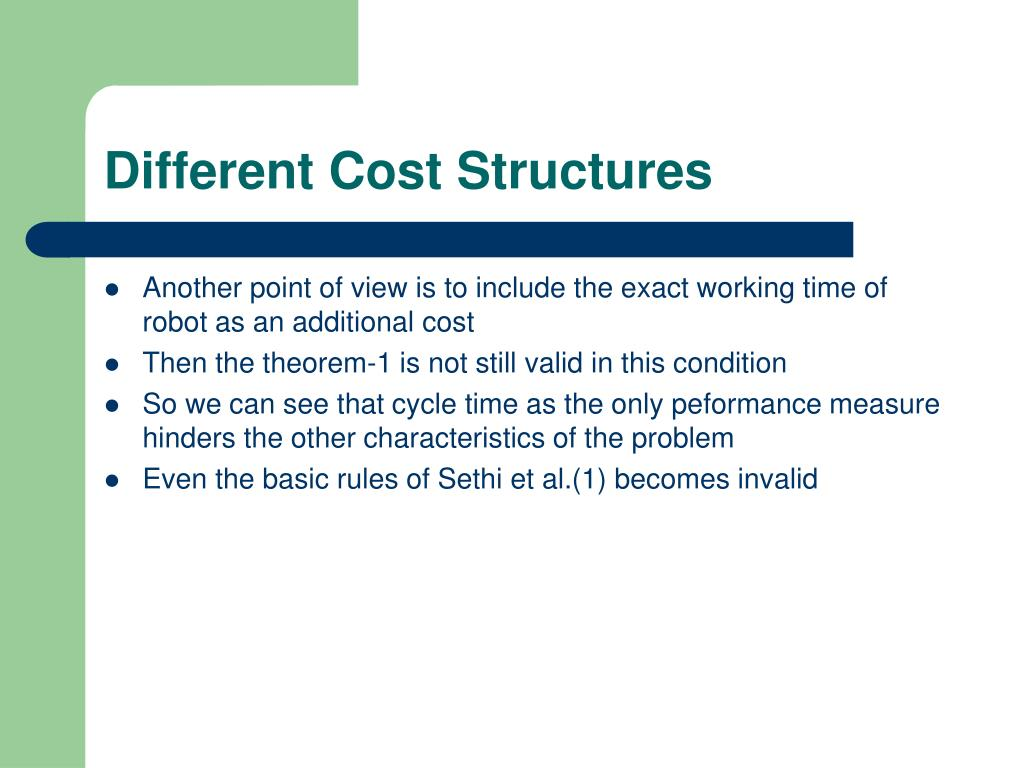 Different Cost Structures