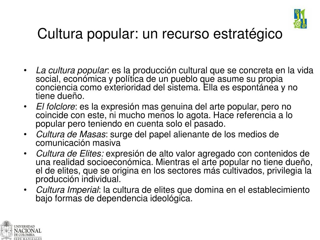Cultura popular: un recurso estratégico