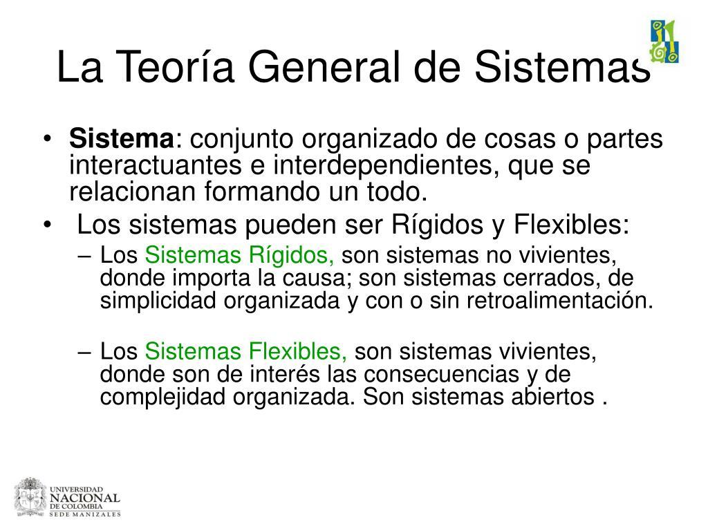 La Teoría General de Sistemas