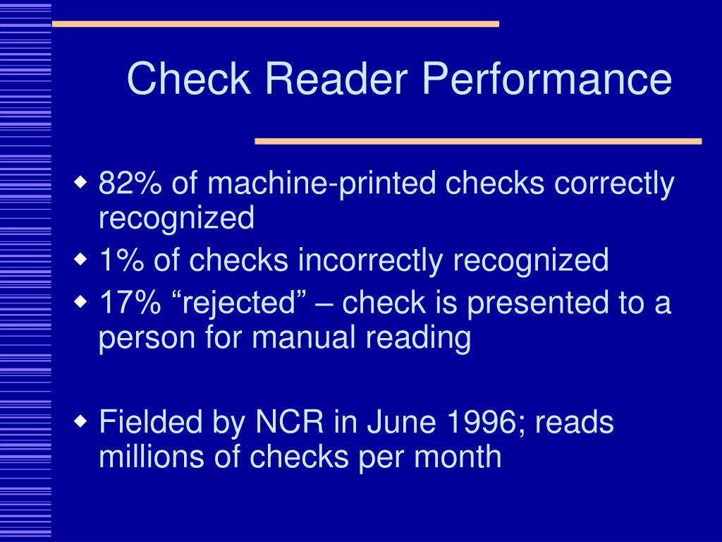 Check Reader Performance