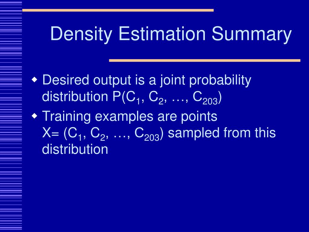 Density Estimation Summary