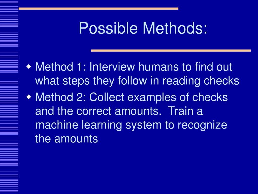 Possible Methods: