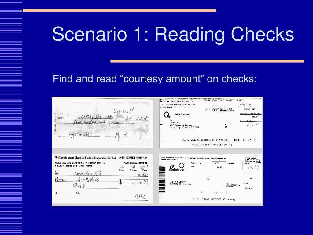 Scenario 1: Reading Checks