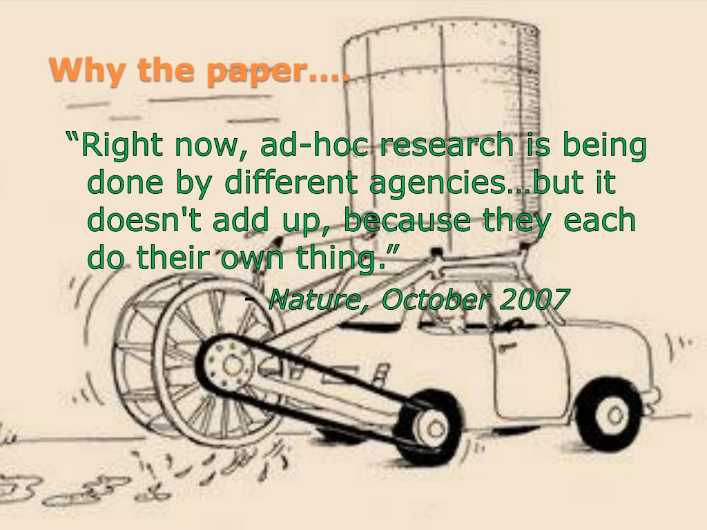 """""""Right now, ad-hoc research is being done by different agencies…but it doesn't add up, because they each do their own thing."""""""