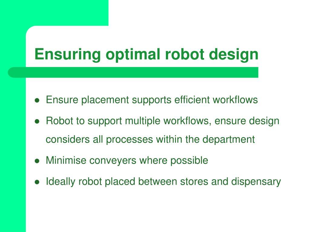 Ensuring optimal robot design