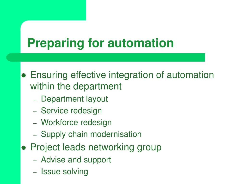 Preparing for automation