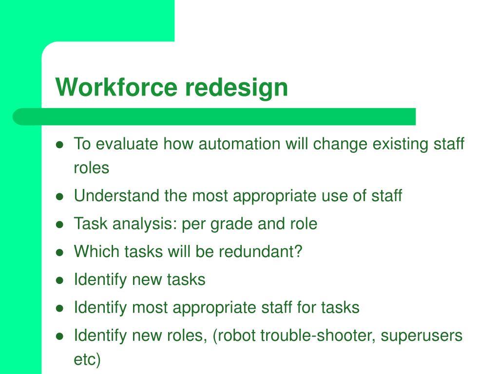 Workforce redesign