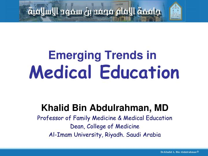 Emerging trends in medical education