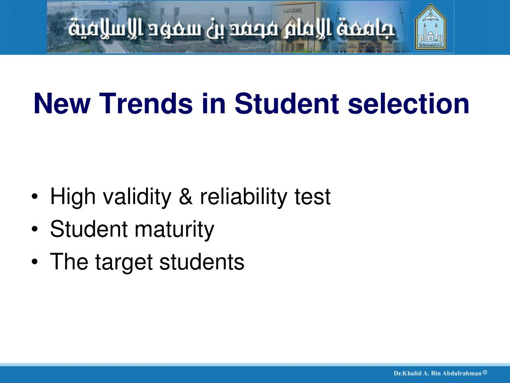 New Trends in Student selection