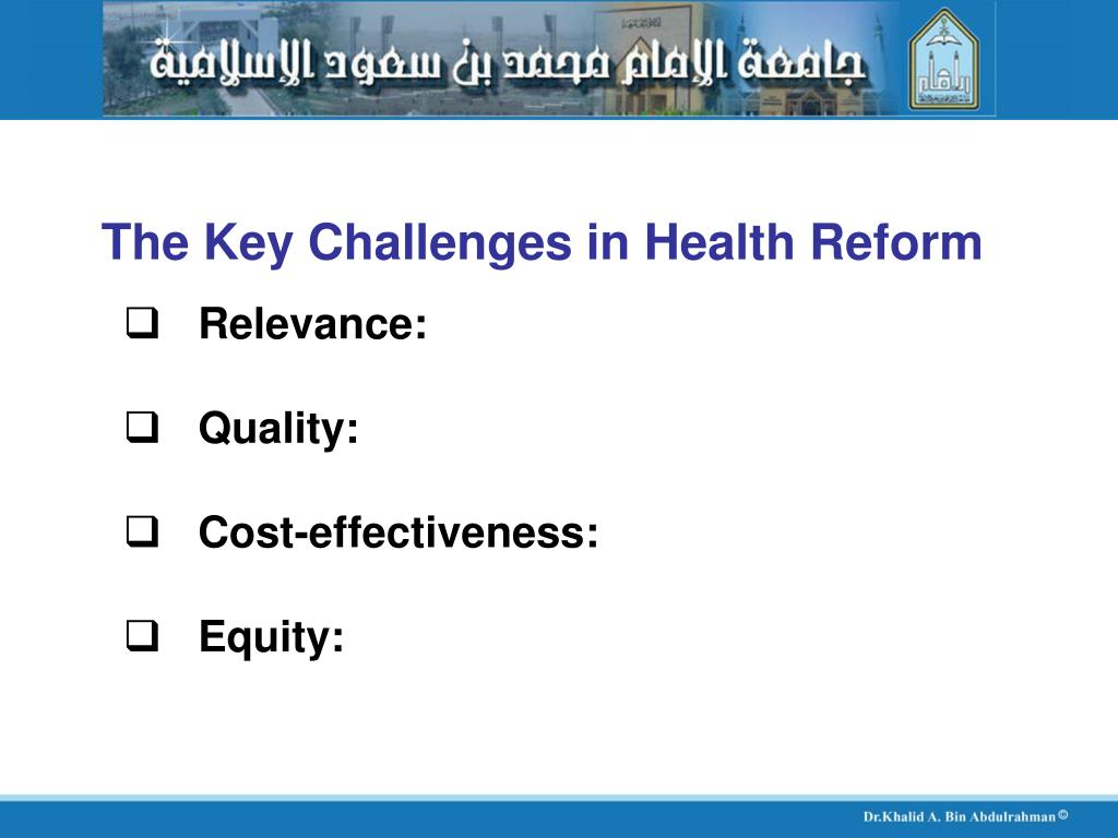 The Key Challenges in Health Reform