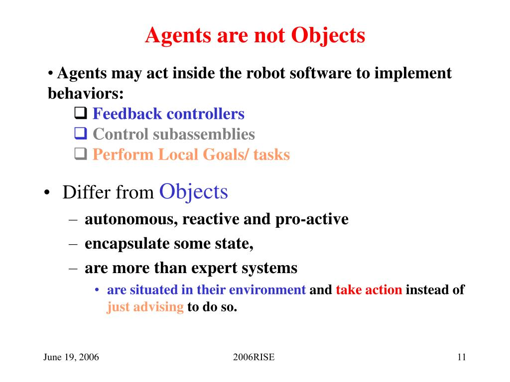 Agents are not Objects