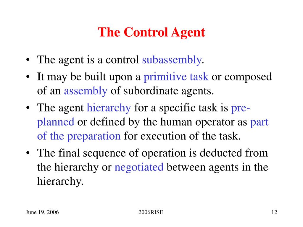 The Control Agent