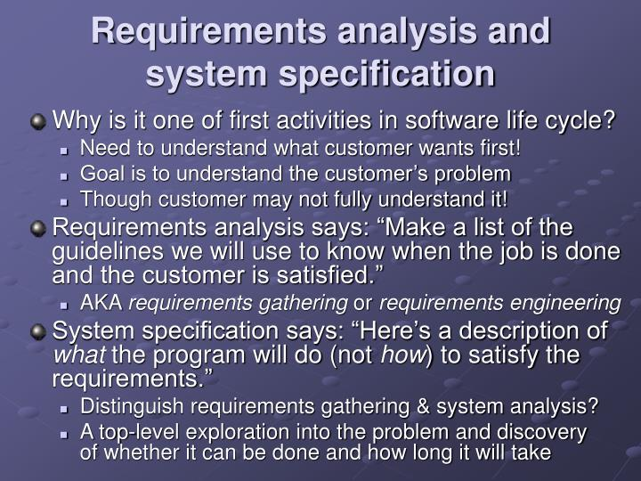 Requirements analysis and system specification