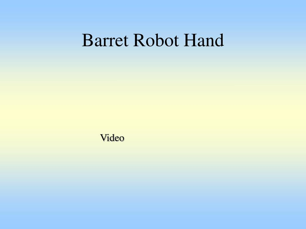 Barret Robot Hand