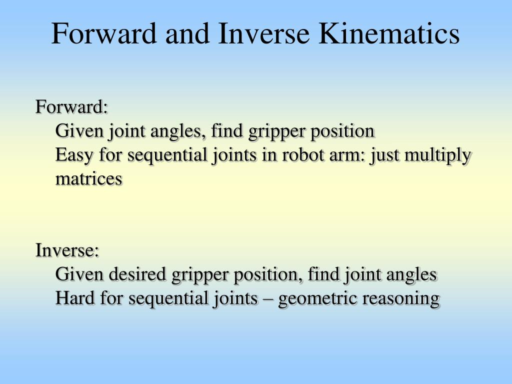 Forward and Inverse Kinematics