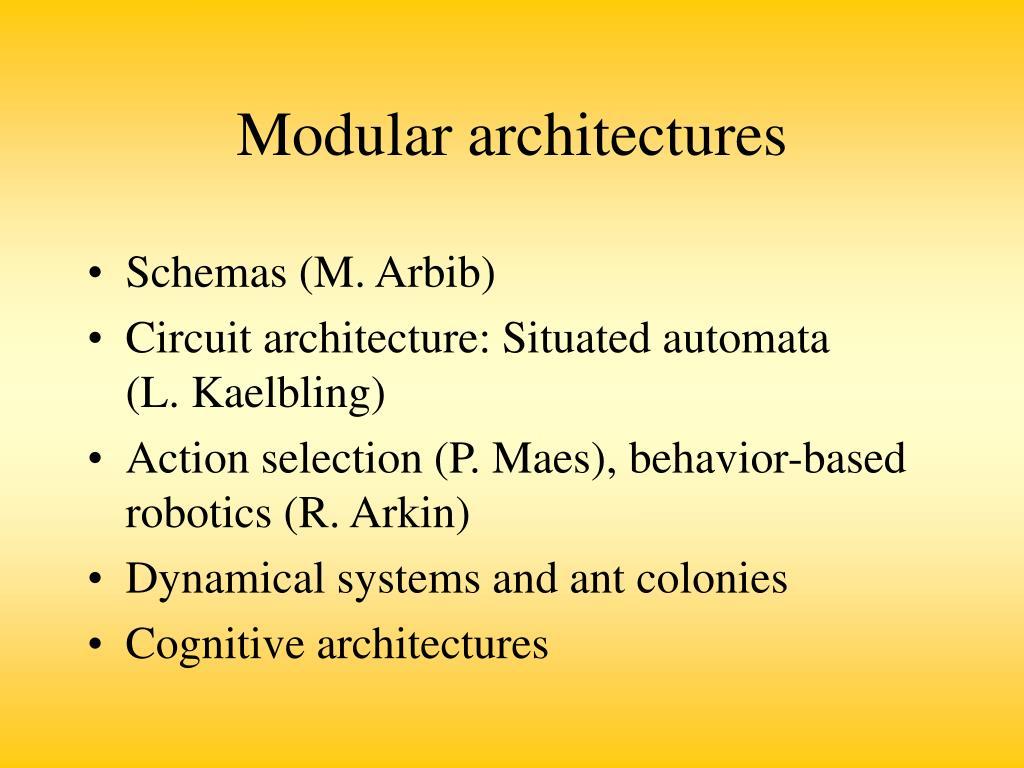 Modular architectures
