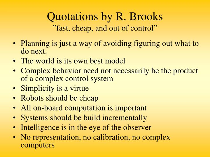 Quotations by r brooks fast cheap and out of control