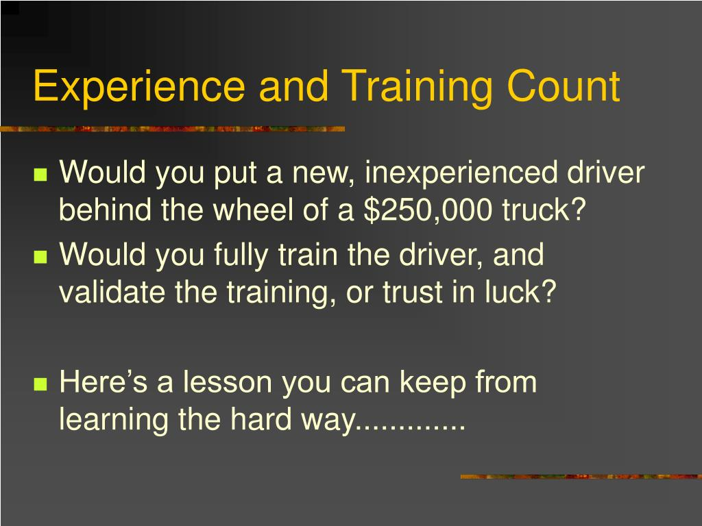Experience and Training Count