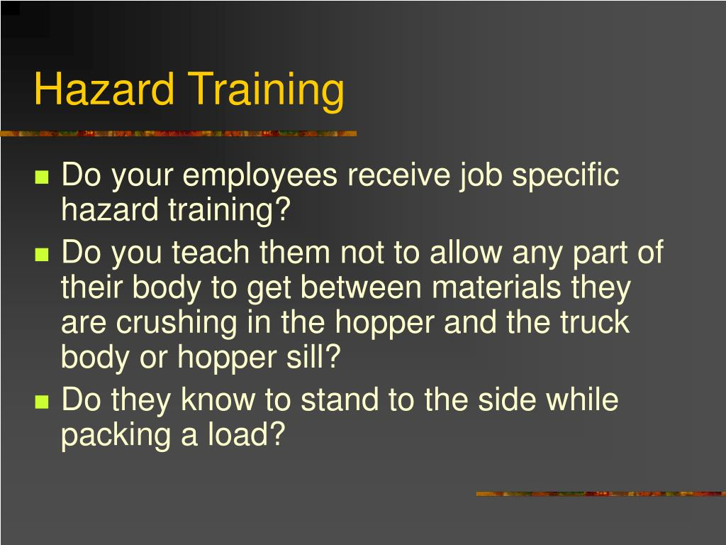 Hazard Training