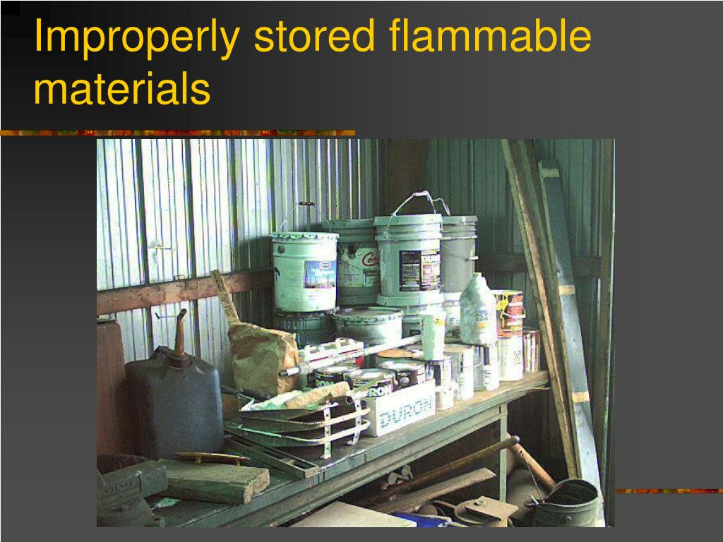 Improperly stored flammable materials