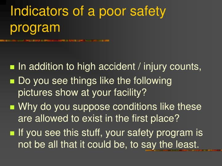 Indicators of a poor safety program