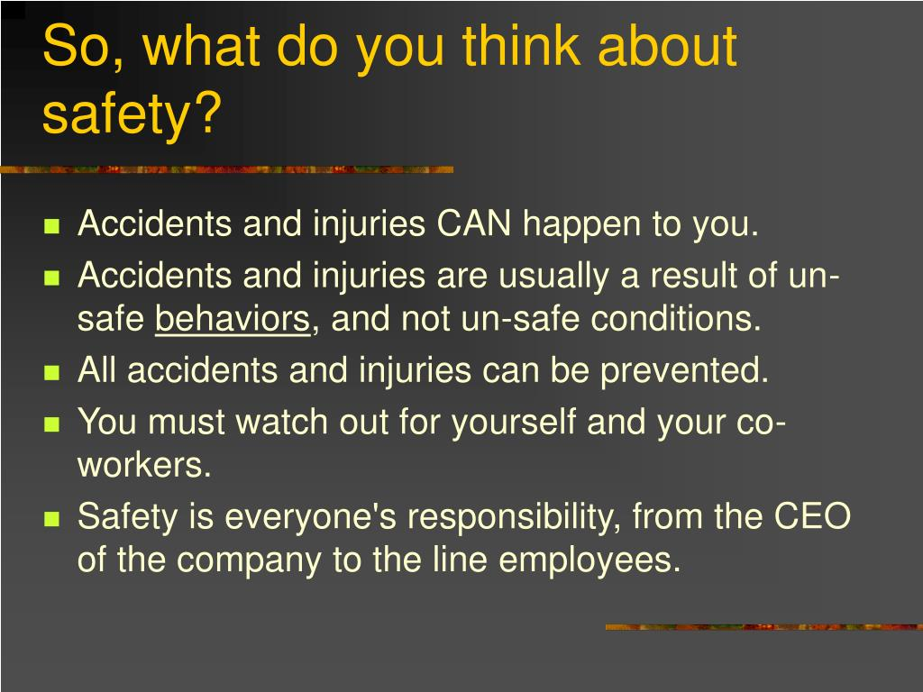 So, what do you think about safety?