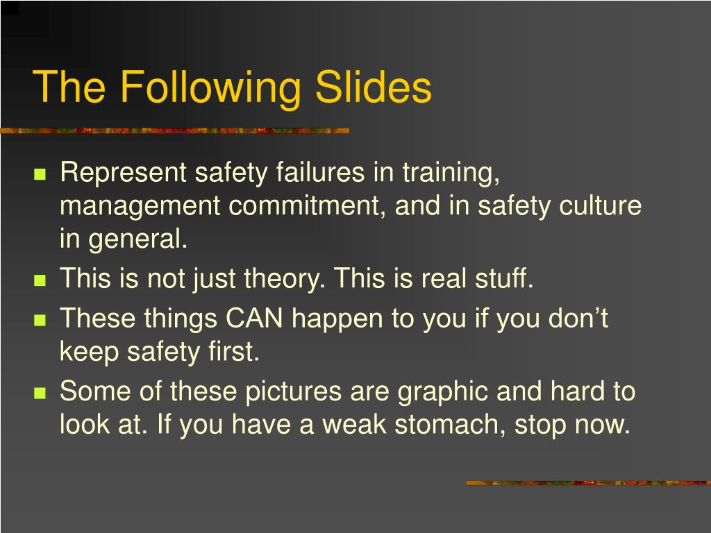 The Following Slides