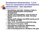 development administration c a g focus on comparative and development administration bad reputation