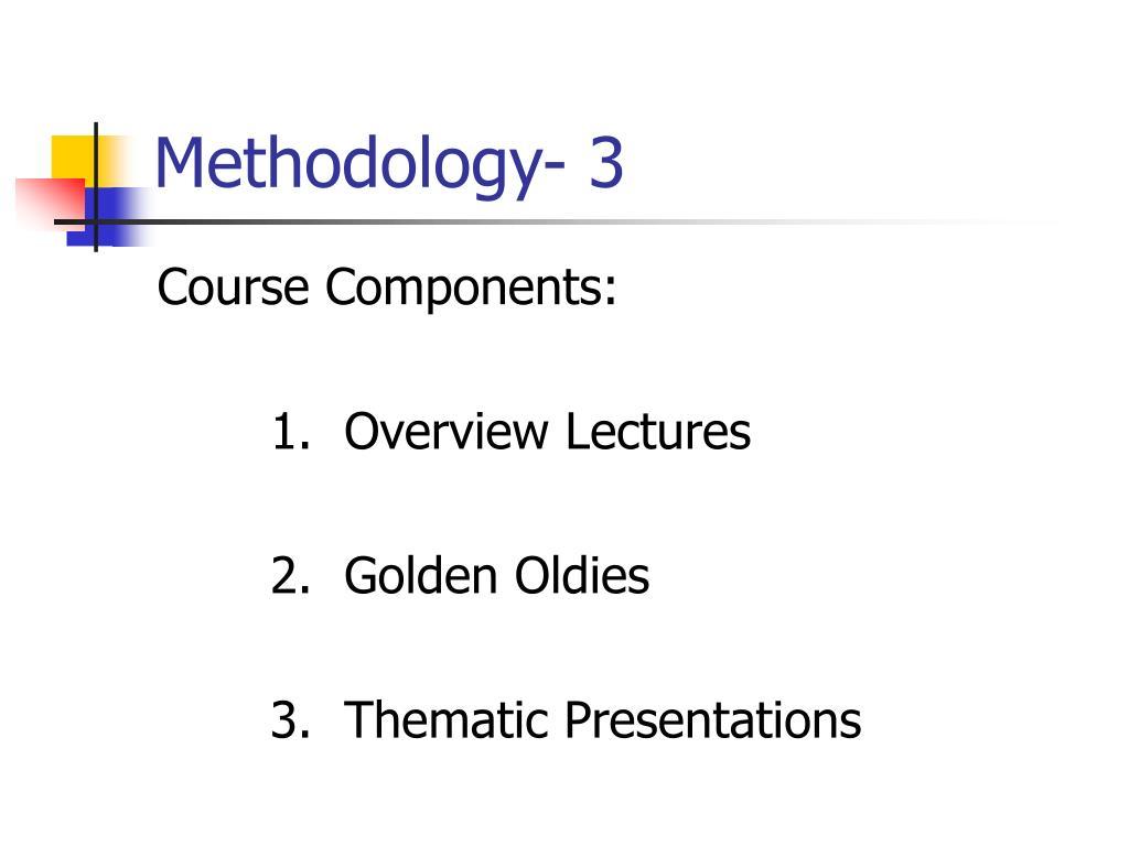 Methodology- 3