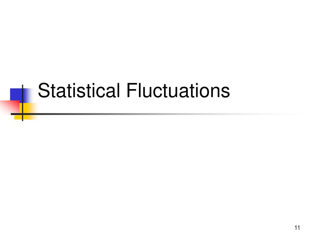 Statistical Fluctuations