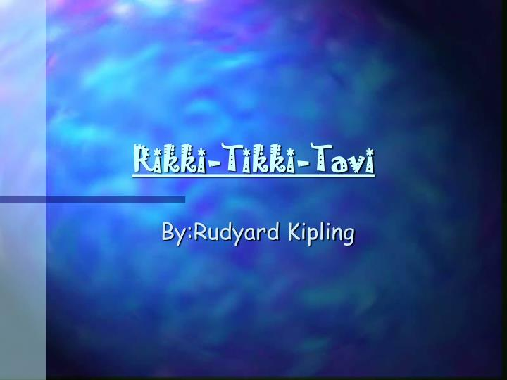 rikki tikki tavi compare contrast essay Rikki tikki tavi materials/ compare and contrast essay this is the compare/contrast assignment for rikki-tikki-tavi and nag it utililzes prior knowledge about the short story amigo brothers.