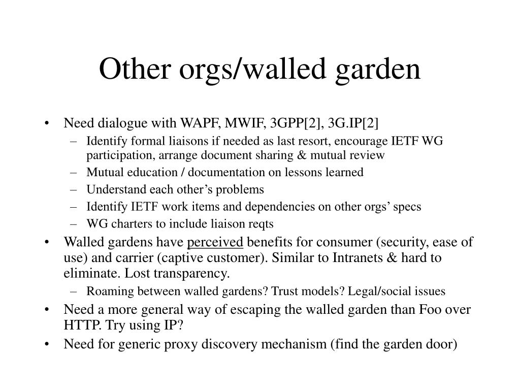 Other orgs/walled garden