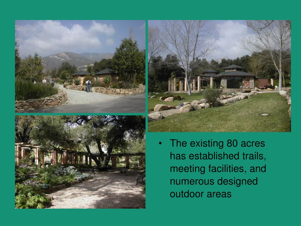 The existing 80 acres has established trails, meeting facilities, and numerous designed outdoor areas