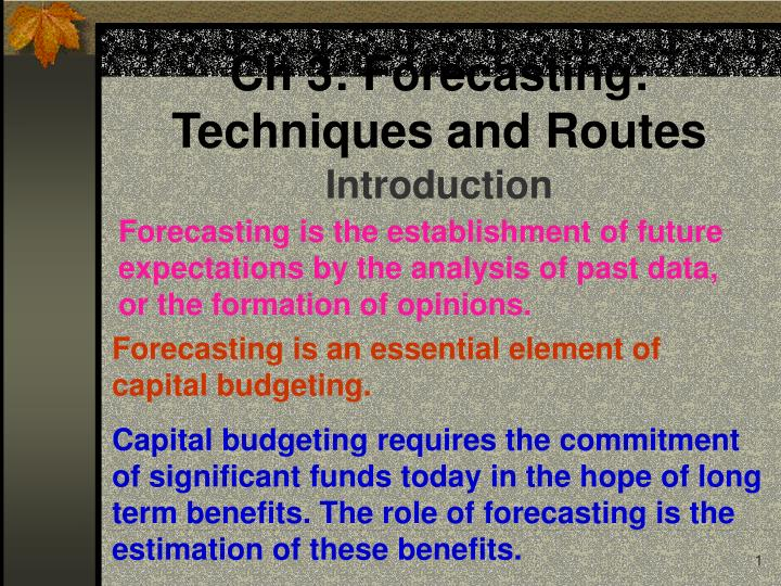 Ch 3 forecasting techniques and routes l.jpg