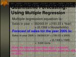 quantitative forecasting using multiple regression